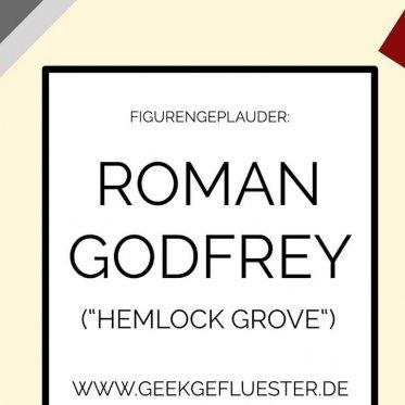 Roman Godfrey Hemlock Grove