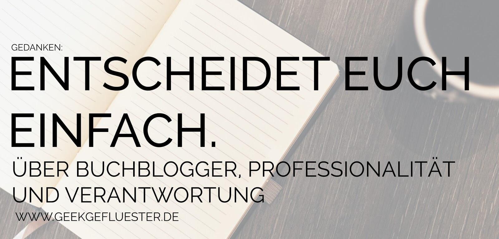 Buchblogger Professionalität